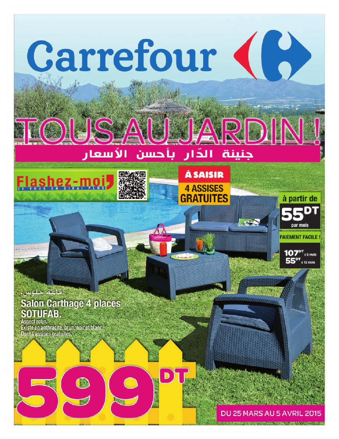 "Catalogue Carrefour ""tous Au Jardin !"" By Carrefour Tunisie ... à Transat Jardin Carrefour"