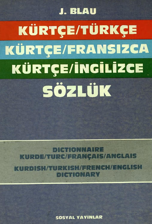 Kürtçe Türkçe Fransızca Ingilizce Sözlük Joyce Blau By ... dedans Amanagement Cour Extarieur